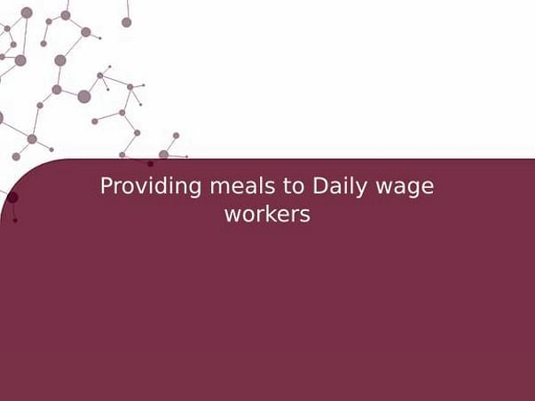 Providing meals to Daily wage workers
