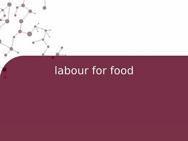labour for food