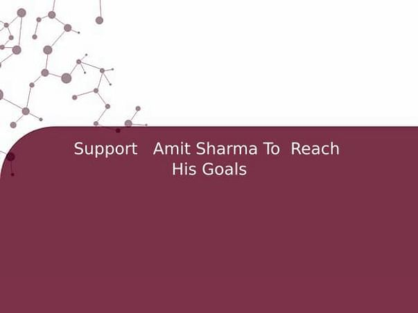 Support   Amit Sharma To  Reach  His Goals