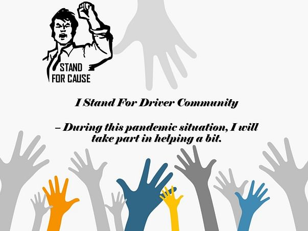 """Help the driver partner, """"Important wheel of our Industry."""""""