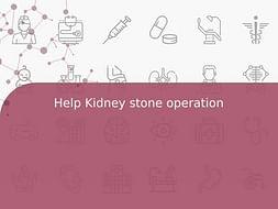 Help Kidney stone operation