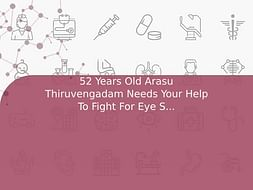 52 Years Old Arasu Thiruvengadam Needs Your Help To Fight For Eye Sight Disorder And Needed Surgery