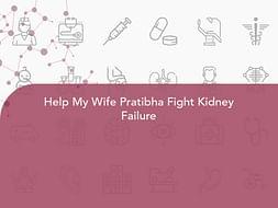 Help My Wife Pratibha Fight Kidney Failure