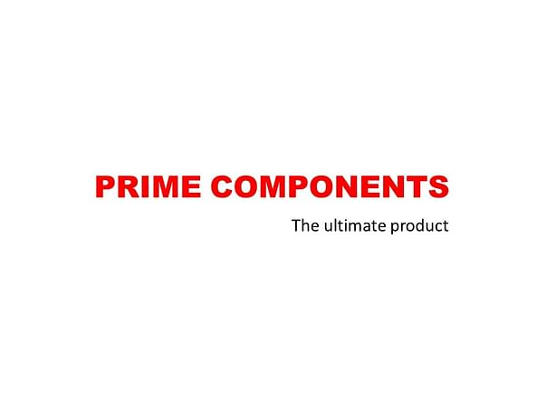 PRIME COMPONENTS