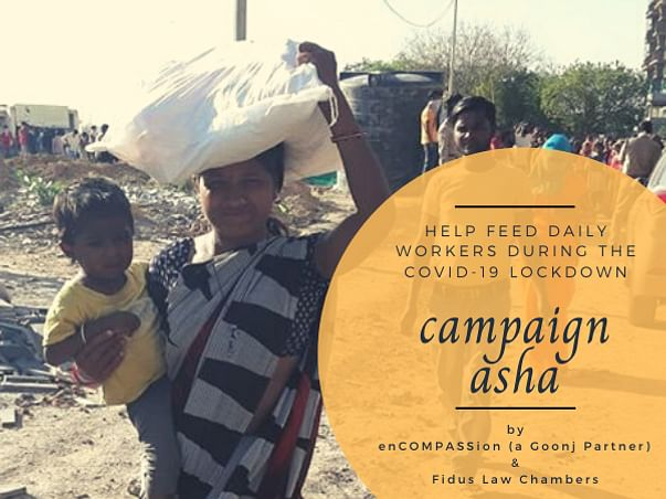 Campaign Asha - Help Feed Daily Workers During The Covid-19 Lockdown