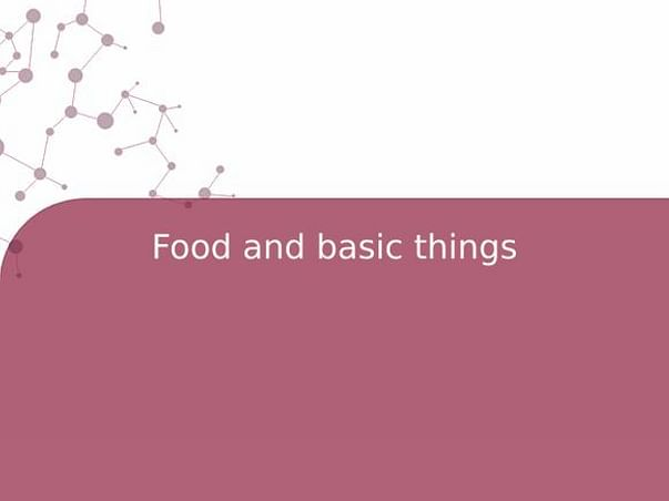 Food and basic things