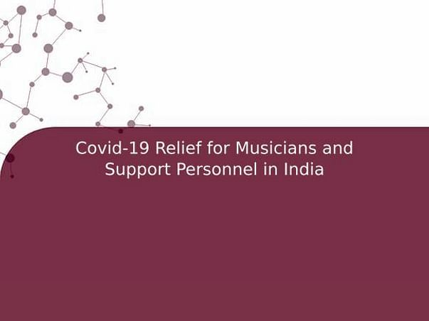 Covid-19 Relief for Musicians and Support Personnel in India