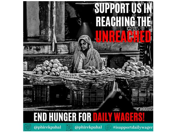 Support us in reaching the unreached. End hunger for Daily wagers!