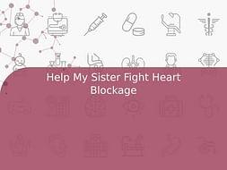 Help My Sister Fight Heart Blockage