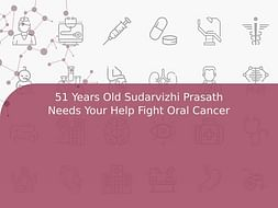 51 Years Old Sudarvizhi Prasath Needs Your Help Fight Oral Cancer
