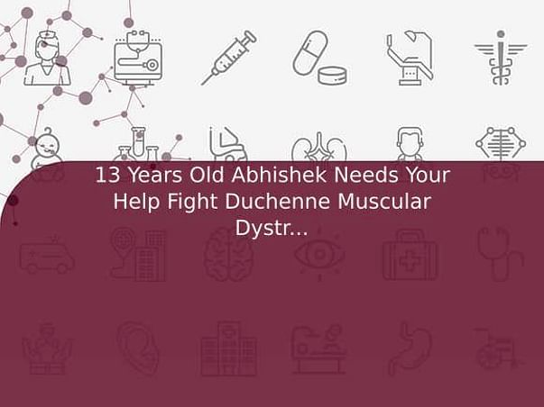 13 Years Old Abhishek Needs Your Help Fight Duchenne Muscular Dystrophy