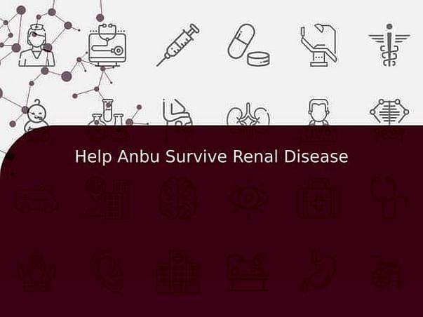 Help Anbu Survive Renal Disease