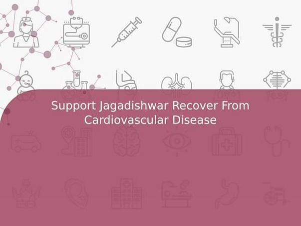 Support Jagadishwar Recover From Cardiovascular Disease