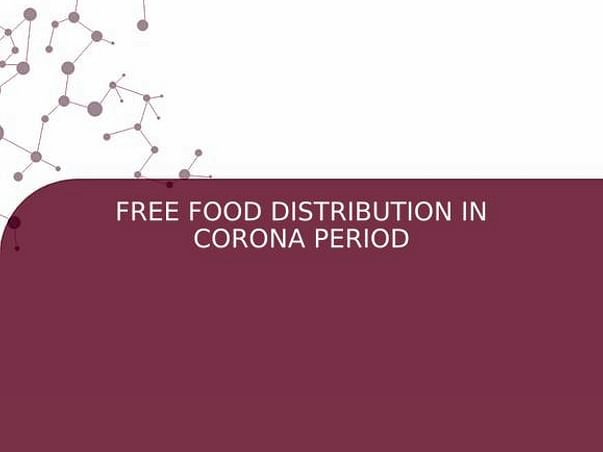 FREE FOOD DISTRIBUTION IN CORONA PERIOD