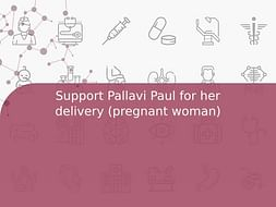 Support Pallavi Paul for her delivery (pregnant woman)