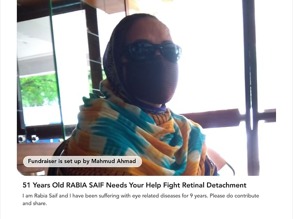 51 Years Old RABIA SAIF Needs Your Help Fight Retinal Detachment