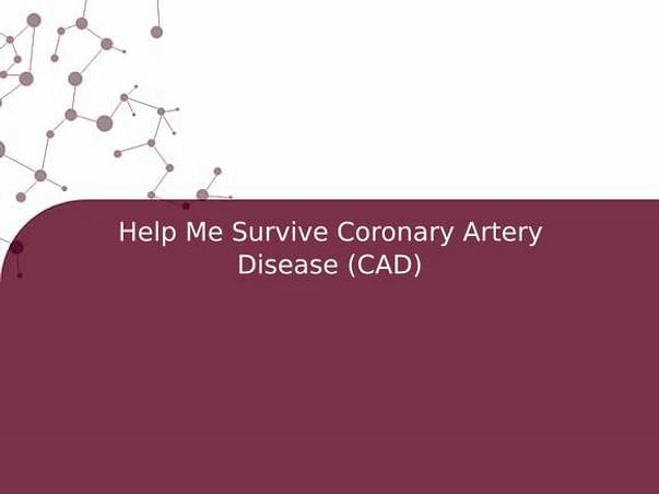 Help Me Survive Coronary Artery Disease (CAD)