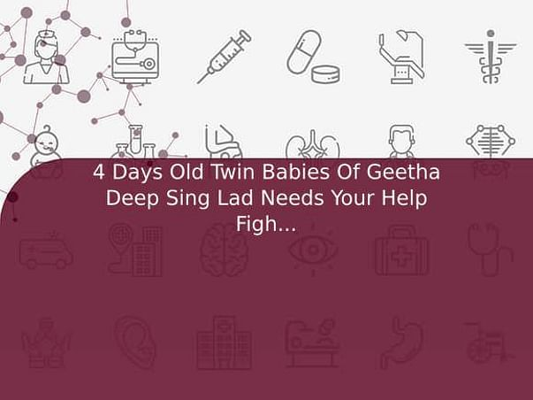 4 Days Old Twin Babies Of Geetha Deep Sing Lad Needs Your Help Fight Preterm Baby And Low Birth Weight