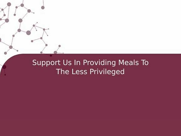 Support Us In Providing Meals To The Less Privileged