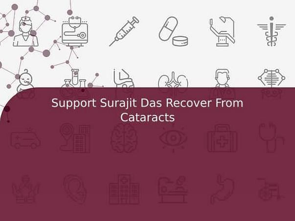 Support Surajit Das Recover From Cataracts