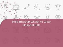 Help Bhaskar Ghosh to Clear Hospital Bills