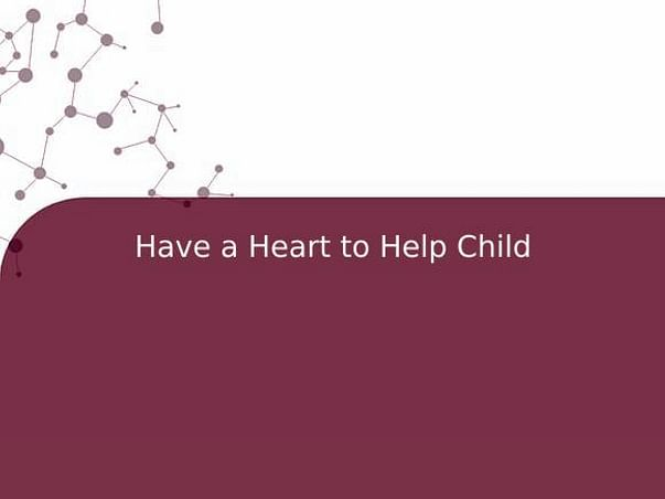 Have a Heart to Help Child