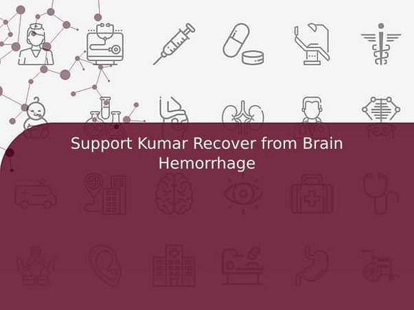 Support Kumar Recover from Brain Hemorrhage