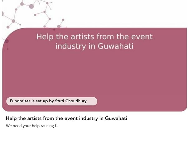 Help the artists from the event industry in Guwahati