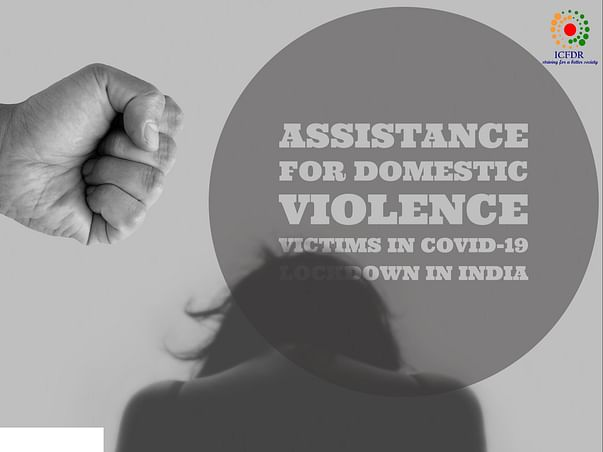 Assistance for Domestic Violence Victims in Covid19 Lockdown in India