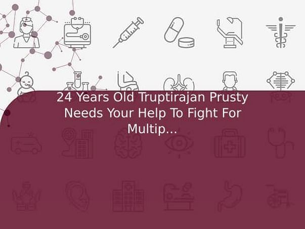 24 Years Old Truptirajan Prusty Needs Your Help To Fight For Multiple Fractures And Needed Surgery