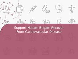 Support Nazam Begam Recover From Cardiovascular Disease