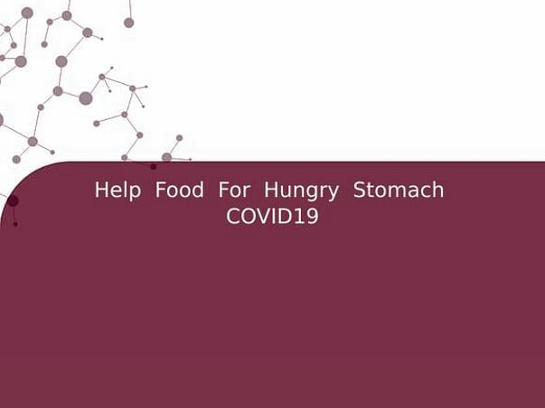 Help  Food  For  Hungry  Stomach  COVID19