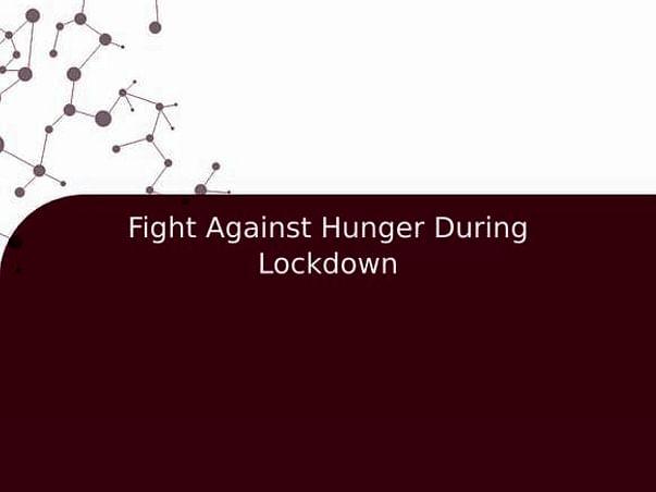 Fight Against Hunger During Lockdown