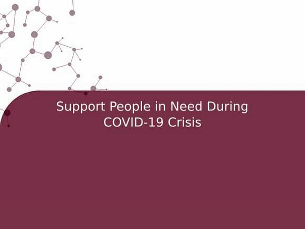 Support People in Need During COVID-19 Crisis
