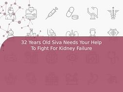 32 Years Old Siva Needs Your Help To Fight For Kidney Failure