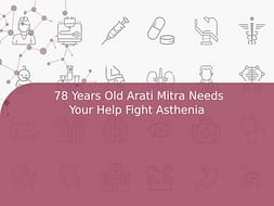 78 Years Old Arati Mitra Needs Your Help Fight Asthenia