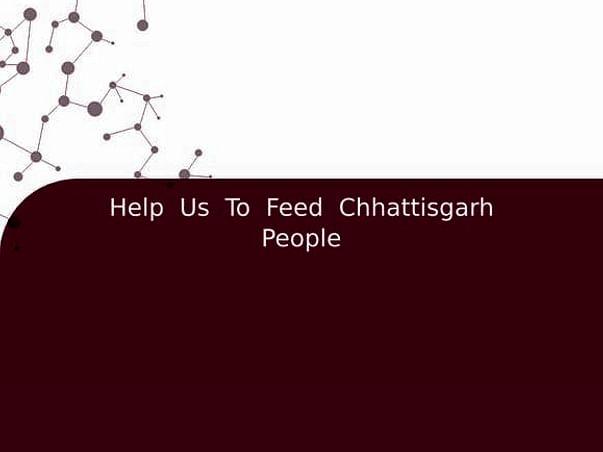 Help  Us  To  Feed  Chhattisgarh People