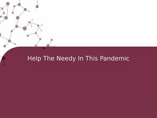 Help The Needy In This Pandemic