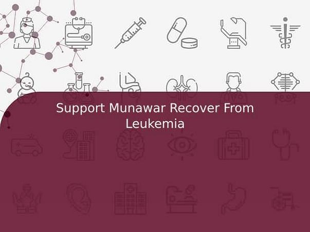 Support Munawar Recover From Leukemia