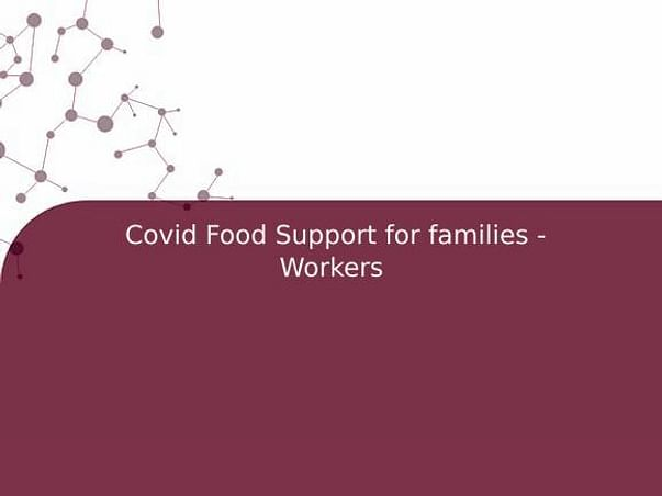 Covid Food Support for families - Workers