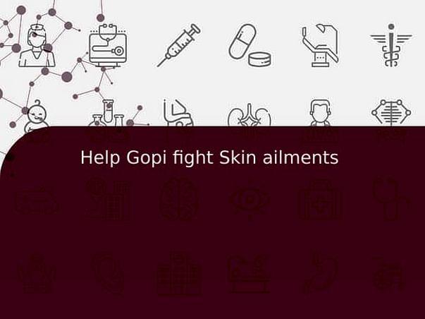 Help Gopi fight Skin ailments
