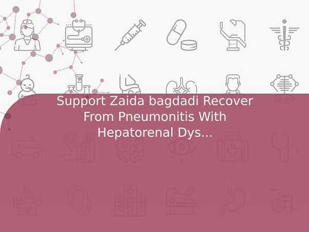 Support Zaida bagdadi Recover From Pneumonitis With Hepatorenal Dysfunction
