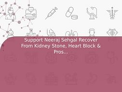 Support Neeraj Sehgal Recover From Kidney Stone, Heart Block & Prostatic Disease