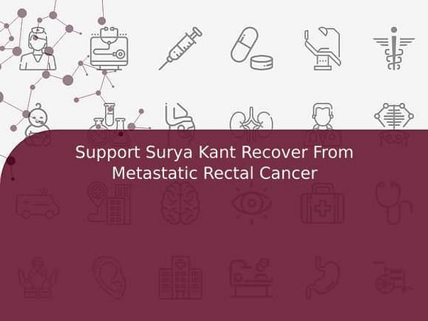 Support Surya Kant Recover From Metastatic Rectal Cancer