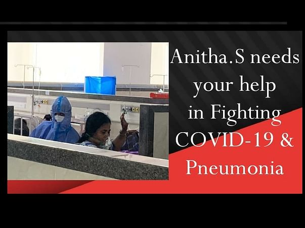 Help my mother fight COVID-19 + Pneumonia