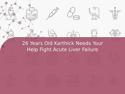 26 Years Old Karthick Needs Your Help Fight Acute Liver Failure