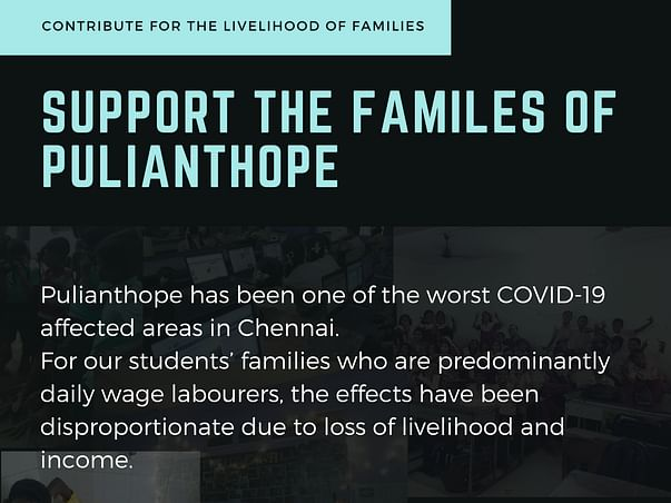 COVID Relief Fund to help the families of Puliyanthope!