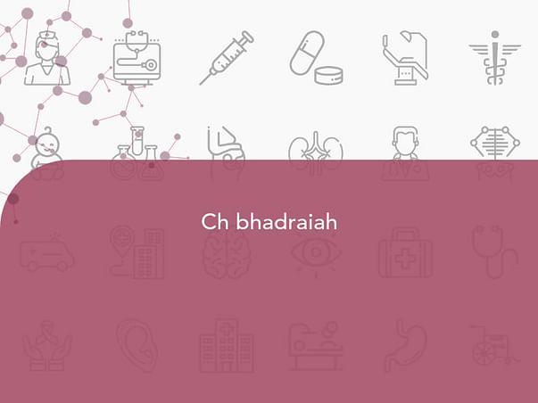 Ch bhadraiah