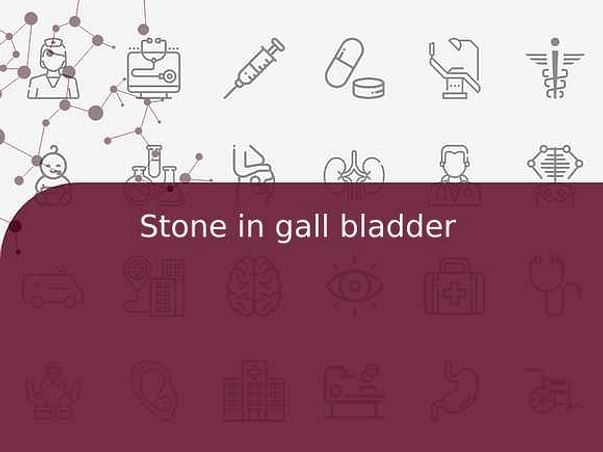 Stone in gall bladder