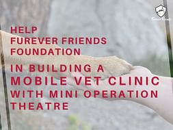 Donation for Mobile Vet Clinic & Operation Theatre
